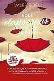 NOUS DANSERONS ENCORE SOUS LA PLUIE - 'Coup de cœur' Indés Awards 2018