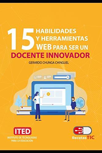15 habilidades y herramientas web para ser un docente innovador