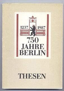 750 Jahre Berlin: Thesen (German Edition)