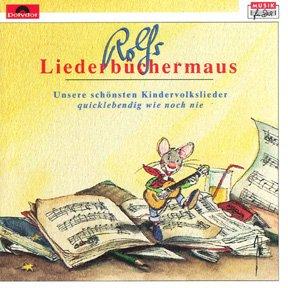 Rolfs Liederbüchermaus: CD Unsere schönsten Kindervolkslieder