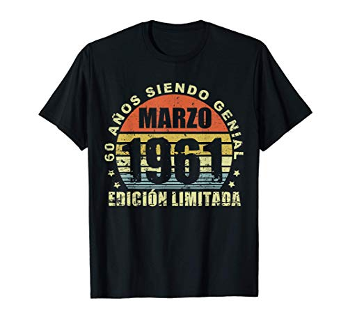 Nacido En Marzo 1961 60 Años Cumpleaños Regalo De 60 Años Camiseta
