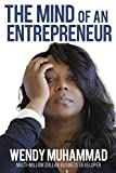 The Mind of an Entrepreneur: Mental Strategies for Navigating the World of Business
