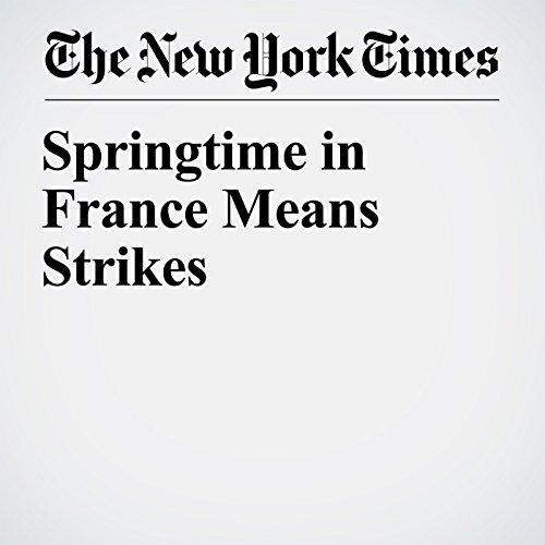 Springtime in France Means Strikes copertina