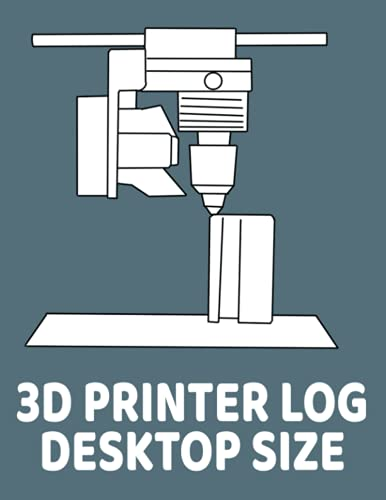 3D PRINTER LOG DESKTOP SIZE: A handy sized logbook, 8.5 x 11-inch to make it easy to record your 3D printing efforts.