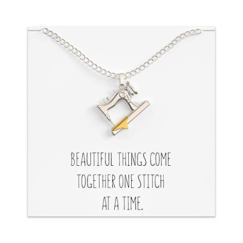 Sewing Machine Necklace – Gift For Quilter or a Woman that Sews - Beautiful Things Come Together One Stitch At A Time.