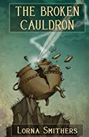 The Broken Cauldron