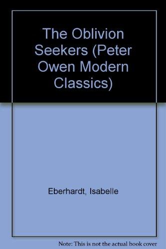 The Oblivion Seekers (Peter Owen Modern Classics)