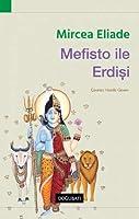 Mefisto ile Erdisi