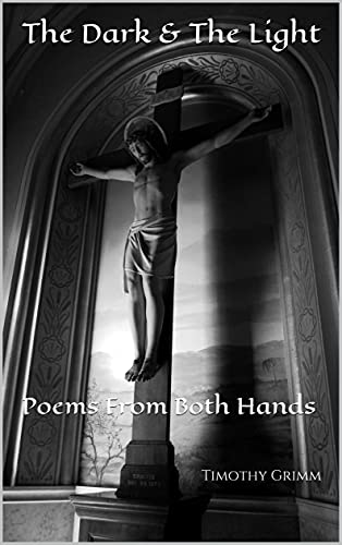 The Dark & The Light: Poems From Both Hands (English Edition)
