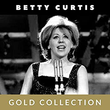 Betty Curtis - Gold Collection