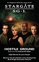 STARGATE SG-1 Hostile Ground (Apocalypse book 1) (Sg1)