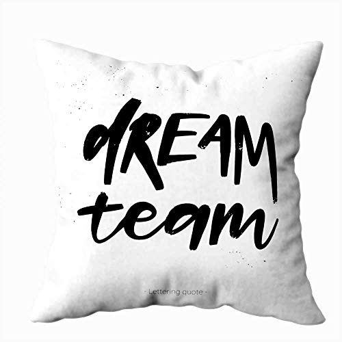 Cushion case 16 X 16 Inch Calligraphic Phrase Dream Team Modern Calligraphy Inky Splashes Perfect Poster Greeting Easter Day Throw Pillow Leaves Luxury Soft for Teens Baby-Boys Unisex-Children