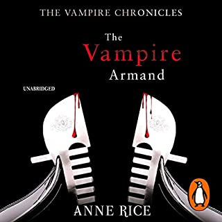 The Vampire Armand     The Vampire Chronicles 6              By:                                                                                                                                 Anne Rice                               Narrated by:                                                                                                                                 Jonathan Marosz                      Length: 15 hrs and 46 mins     11 ratings     Overall 3.8