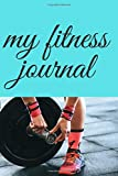 my fitness journal: fitness and food journal:Exercise Journal .workout shirts for men tank top