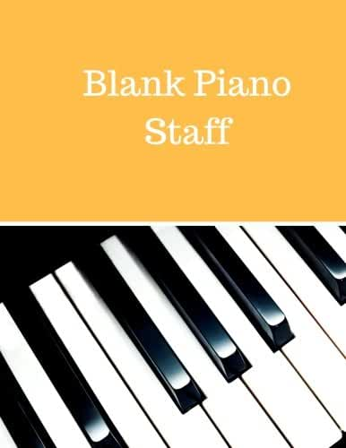 Blank Piano Staff: Treble Clef And Bass Clef Empty 12 Staff, Manuscript Sheets Notation Paper For Composing For Musicians,Teachers, Students, Songwriting. Book Notebook Journal 100 Pages