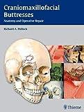 Craniomaxillofacial Buttresses: Anatomy and Operative Repair