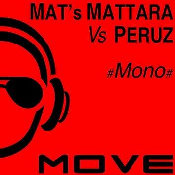 Mono (Mat's Mattara, Peruz Mix)