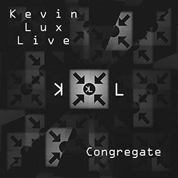 Congregate: Live
