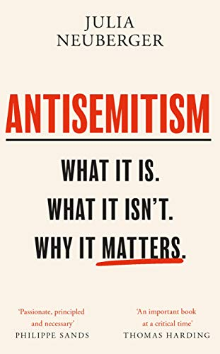 Antisemitism: What It Is. What It Isn't. Why It Matters (English Edition)