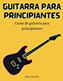guitarra para principiantes: Curso de guitarra para principiantes