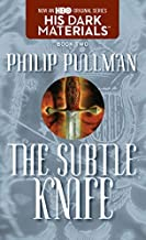 The Subtle Knife: His Dark Materials by Pullman, Philip (2003) Mass Market Paperback