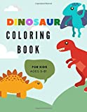 Dino Coloring for kids Ages 3-8: Fantastic Dinosaur Coloring Book for kids : Great Gift for Girls & Boys Ages 3-8 (Dinosaur Books)