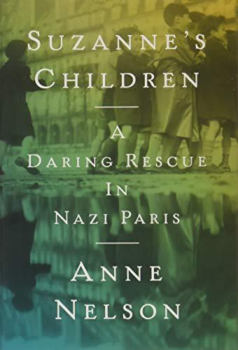 Image of Suzanne's Children: A Daring Rescue in Nazi Paris