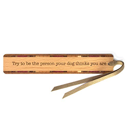 Humorous Dog Quote - Engraved Wooden Bookmark with Suede Tassel - Search B071KLWZP6 for Personalized Version