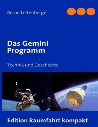 Das Gemini Programm: Technik und Geschichte
