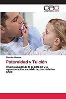 Paternidad y Tuición