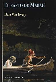 El rapto de Marah: 23 par Dale Van Every