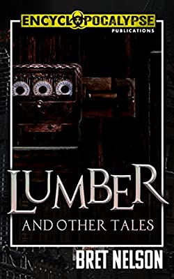 Lumber: and Other Tales