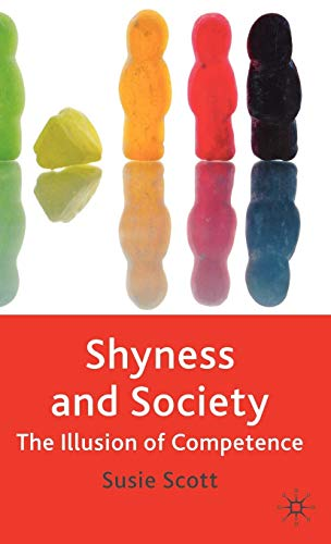 Shyness and Society: The Illusion of Competence