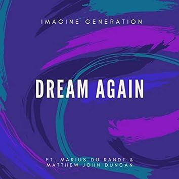 Dream Again (feat. Marius Du Randt & Matthew John Duncan)