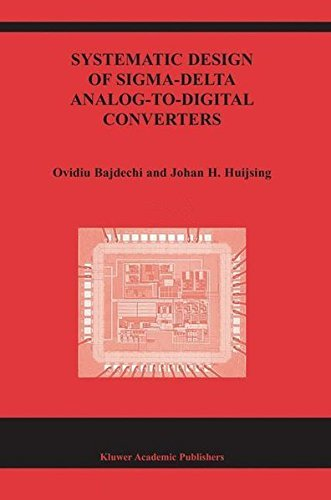 Systematic Design of Sigma-Delta Analog-to-Digital Converters (The Springer International Series in Engineering and Computer Science Book 768) (English Edition)