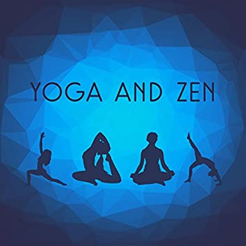 Yoga and Zen – Yoga Music Oasis, Nature Sounds for Meditation and Relaxation, Ambient Music