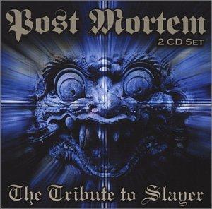 Tribute to Slayer:Post Mortem