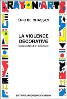 La violence décorative