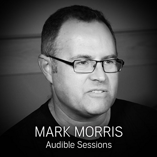 FREE: Audible Sessions with Mark Morris audiobook cover art