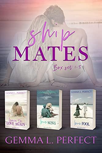 The Ship Mates Series Boxset: Books 1-3 (English Edition)