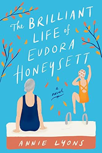The Brilliant Life of Eudora Honeysett: A Novel (English Edition)