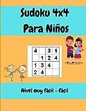 Sudoku 4x4 Para Niños Nivel muy fácil - fácil: 200 Rompecabezas De Sudoku Con Soluciones Para Niños de 4-6 Años