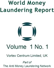 World Money Laundering Report Vol. 1 No. 1
