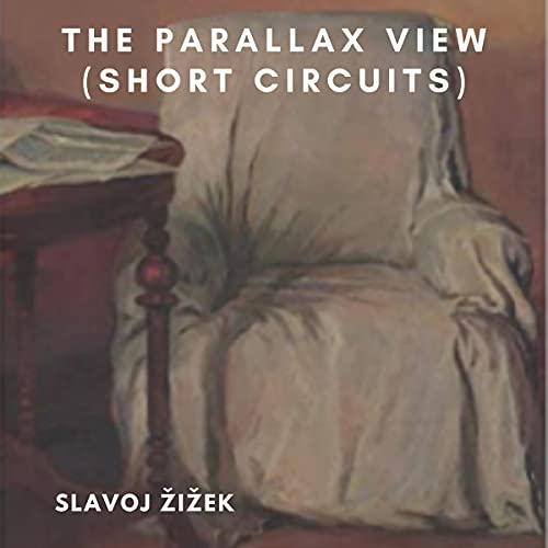 The Parallax View Audiobook By Slavoj Žižek cover art