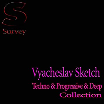 Techno & Progressive & Deep  Collection