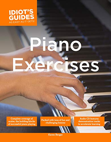 The Complete Idiot's Guide to Piano Exercises (Complete Idiot's Guides (Lifestyle Paperback))