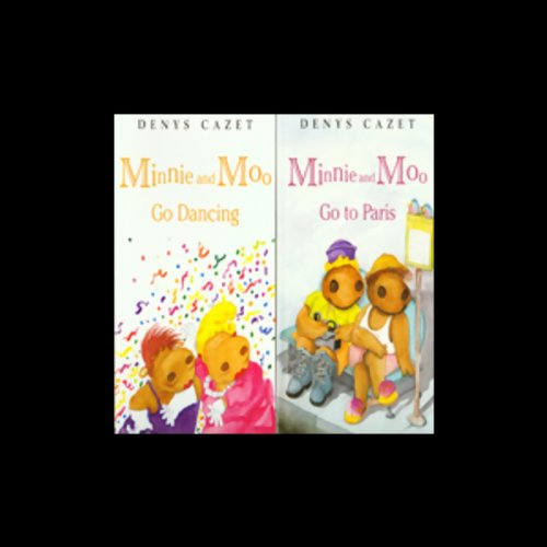 'Minnie and Moo Go Dancing' and 'Minnie and Moo Go to Paris' cover art