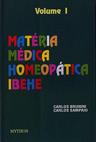 Matéria Médica: Volume I (Coleção Matéria Médica Livro 1) (Portuguese Edition)