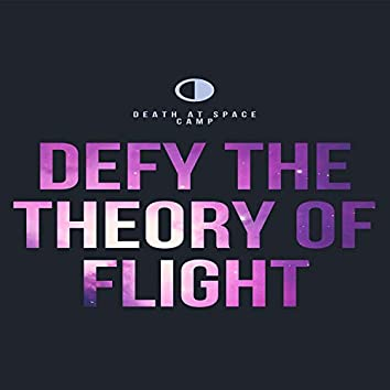 Defying the Theory of Flight