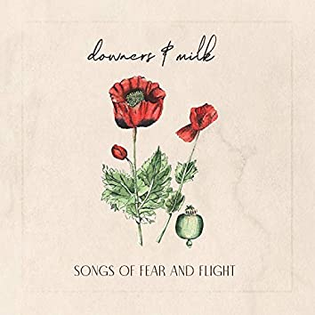 Songs of Fear and Flight